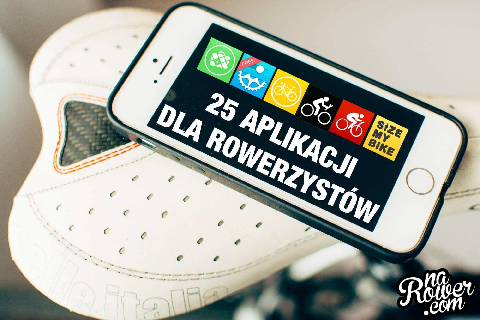 Aplikacje dla rowerzystów które ułatwiają życie - 25 aplikacji